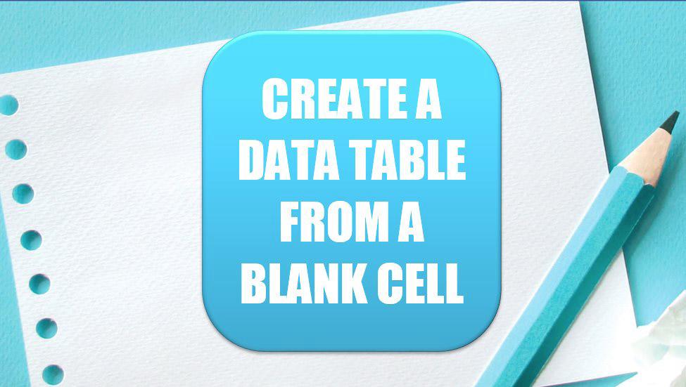 Excel 2020: Crie uma tabela de dados a partir de uma célula em branco