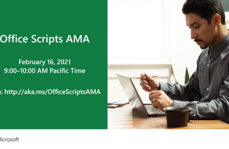 Anunciando o primeiro Office Scripts AMA de todos os tempos em 16 de fevereiro!